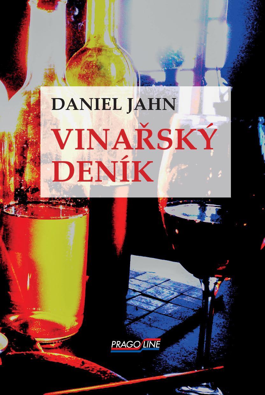 Vinařský deník – Daniel Jahn