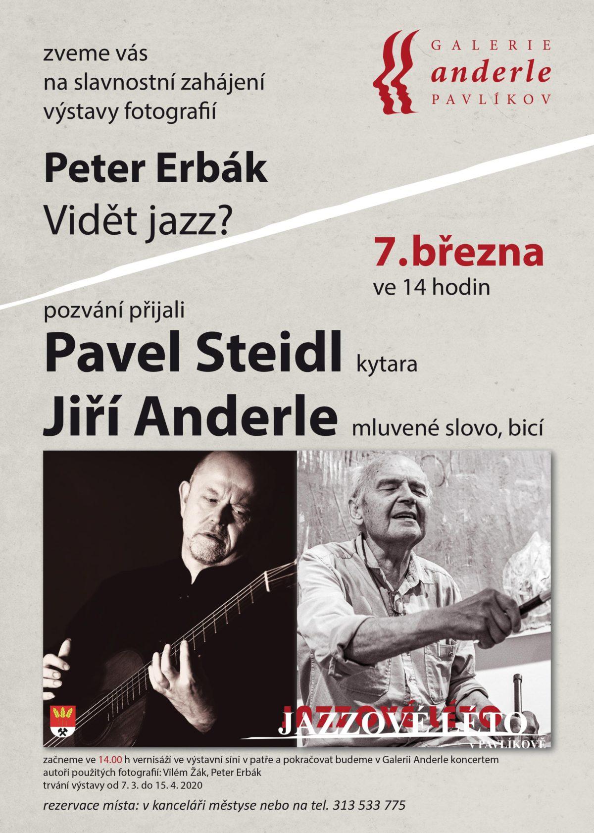 Výstava fotografií Petera Erbáka s výjimečným hostem Jiřím Anderlem