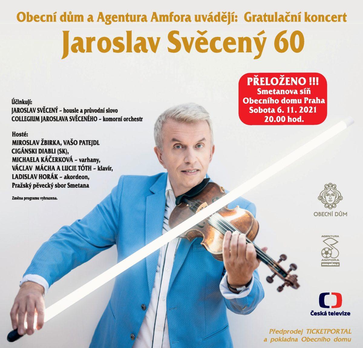 Gratulační koncert Jaroslav Svěcený 60 je znovu přesunut !