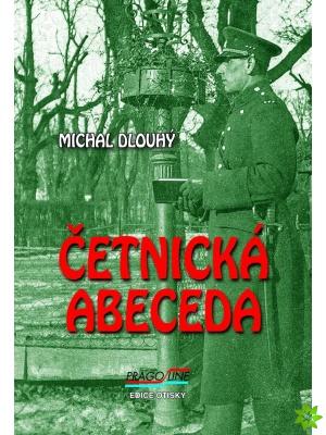 Nová kniha Michala Dlouhého – ČETNICKÁ ABECEDA